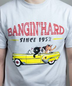 Black Cat Bangin' Hard T-Shirt